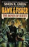 The Bones of Haven (Hawk & Fisher, #6)