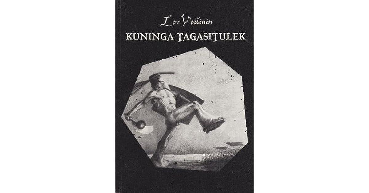 234613700a0 Kuninga tagasitulek by Lev Vershinin