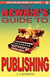 The Newbie's Guide to Publishing