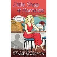 Little Shop of Homicide (A Devereaux Dime Store Mystery #1)