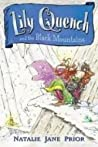 Lily Quench and the Black Mountains (Lily Quench, #2)
