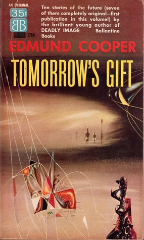 Tomorrow's Gift by Edmund Cooper