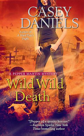 Wild Wild Death (Pepper Martin, #8)