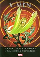 Marvel Masterworks: The X-Men Volume 3