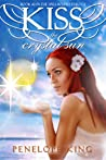 Kiss the Crystal Sun (Spellbound Trilogy #2)