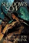Shadow's Son (Shadow Saga, #1)
