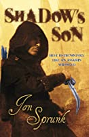 Shadow's Son (Shadow Saga, #1)