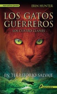 En territorio salvaje (Los gatos guerreros | Los cuatro clanes, #1)