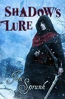 Shadow's Lure (Shadow Saga, #2)
