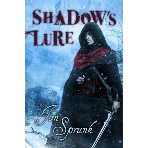 Shadow's Lure (Shadow Saga, #2) by Jon Sprunk