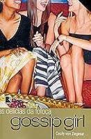 As Delícias da Fofoca (Gossip Girl, #1)