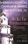 My Big Fat Supernatural Wedding audiobook download free