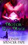 Motor City Mage (Urban Arcana  #4)