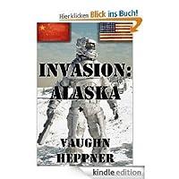 Invasion: Alaska (Invasion America, #1)