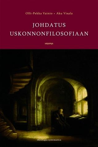 Johdatus uskonnonfilosofiaan by Olli-Pekka Vainio