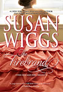 The Firebrand (Great Chicago Fire Trilogy #3)