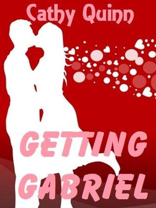 Getting Gabriel