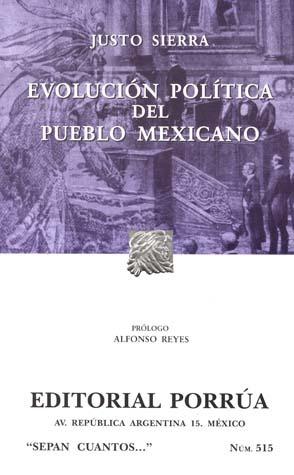 Evolución Política del Pueblo Mexicano (Sepan Cuantos, #515)