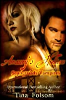 Amaury's Hellion (Scanguards Vampires, #2)