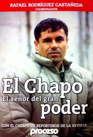 El Chapo: El señor del gran poder