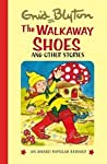 The Walkaway Shoes And Other Stories (Popular Rewards 8)