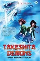 Takeshita Demons: Ada yang Mengikutimu dari Belakang