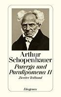 Parerga und Paralipomena II. Zweiter Teilband
