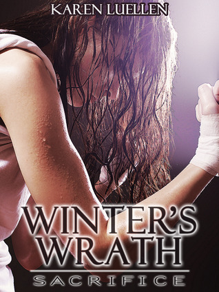 Winter's Wrath: Sacrifice  (Winter's Saga, #3)