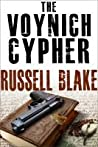 The Voynich Cypher by Russell Blake
