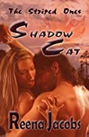 Shadow Cat (Fantasy Romance) (The Striped Ones)