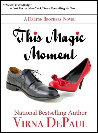 This Magic Moment by Virna DePaul