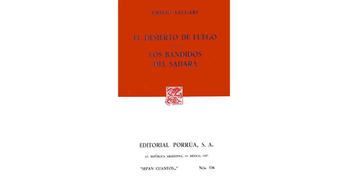 El Desierto de Fuego. Los Bandidos del Sahara. by Emilio