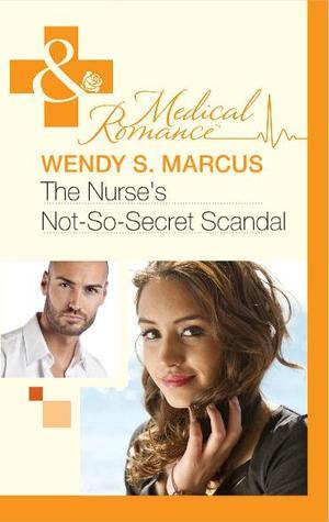 The Nurse's Not-So-Secret Scandal (Madrin Memorial Hospital, #3)