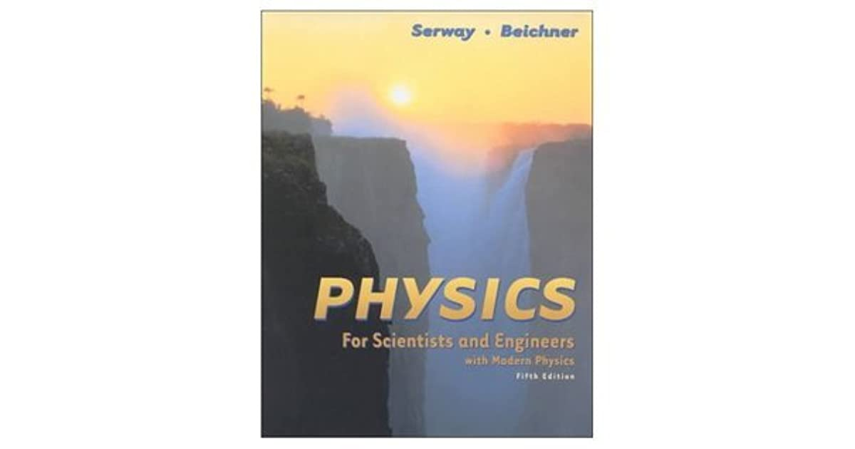 Physics For Scientist And Engineers With Modern Physics By