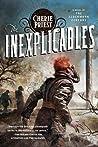 The Inexplicables (The Clockwork Century, #4)