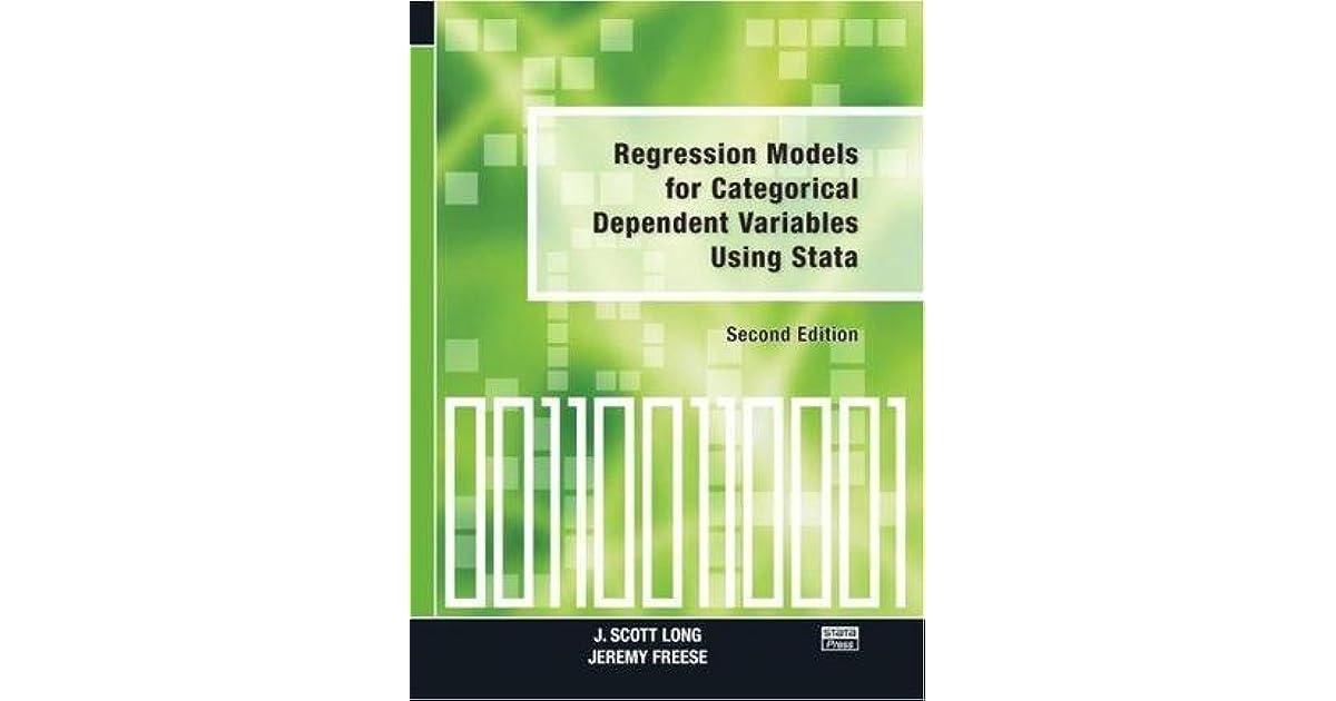 Regression Models for Categorical Dependent Variables Using