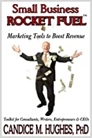 Small Business Rocket Fuel: Marketing Tools to Boost Revenue (1)
