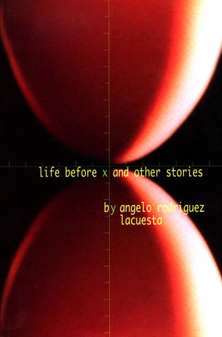 Life Before X and Other Stories