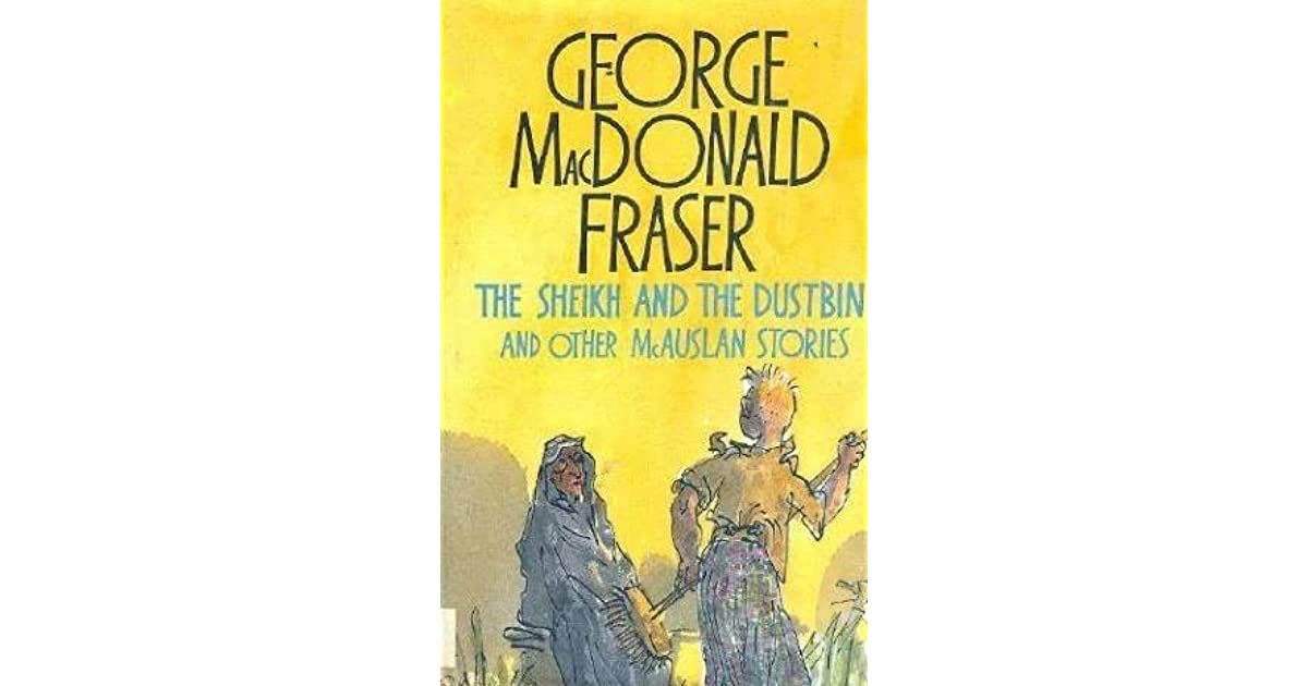 The sheikh and the dustbin and other mc auslan stories by george the sheikh and the dustbin and other mc auslan stories by george macdonald fraser fandeluxe Document