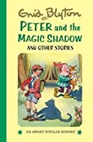 Peter And The Magic Shadow And Other Stories (Popular Rewards 12)