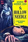 The Hollow Needle by George Harmon Coxe
