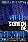 Blue Screen of Death by Adrian McCarthy