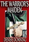 The Warrior's Maiden (The Warriors Series #2)