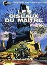 Les Oiseaux du Maître (Valérian, #5)