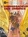 L'Ambassadeur des Ombres (Valérian, #6)