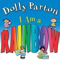I Am A Rainbow By Dolly Parton