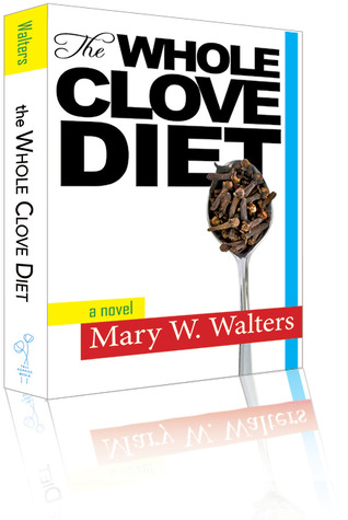 The Whole Clove Diet