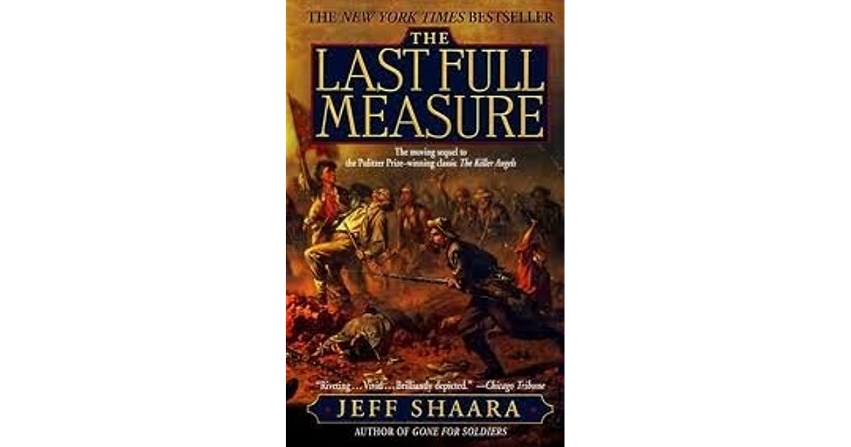 Read The Last Full Measure The Civil War Trilogy 3 By Jeff Shaara