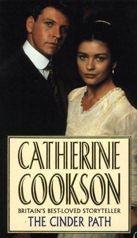 The Cinder Path by Catherine Cookson