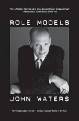 Role Models by John Waters